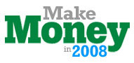 Make Money in 2008